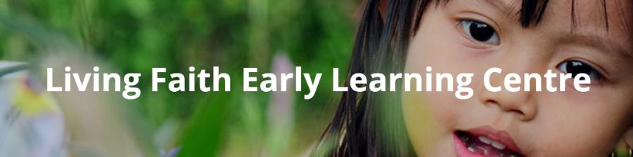 Living Faith Early Learning Centre
